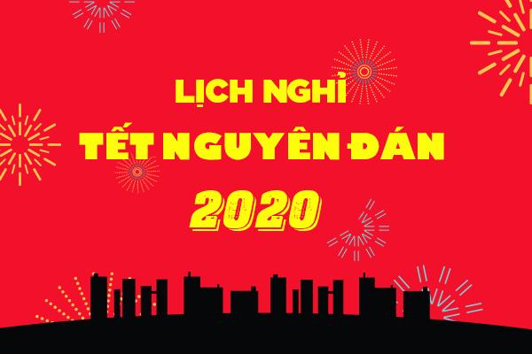Thông báo lịch nghỉ tết Âm lịch / Notice for Tet Holidays 2020
