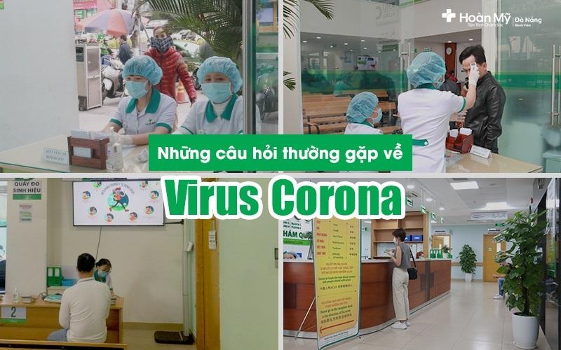 Những câu hỏi thường gặp về chủng  Virus Covid19